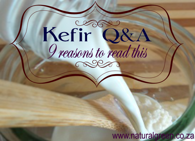 Kefir Questions – 9 Reasons to Read This.