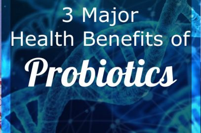 Probiotics - 3 major health benefits